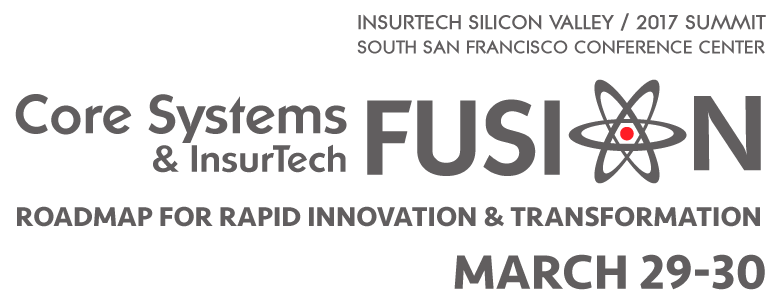 InsurTech Silicon Valley | Core Systems & InsurTech Fusion