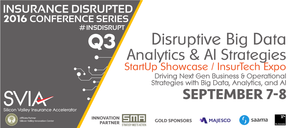 Insurance Disrupted | Disruptive Big Data, Analytics & AI Strategies / InsurTech EXPO