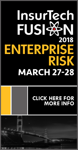 InsurTech Fusion 2018 / Enterprise Risk / MARCH 27-28